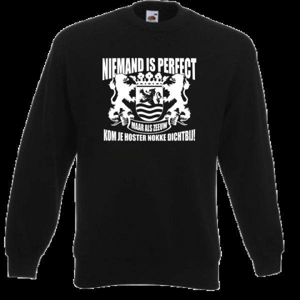 Sweater niemand is perfect maar als Zeeuw