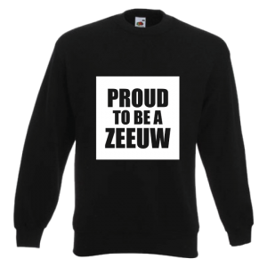 Sweater proud to be a Zeeuw